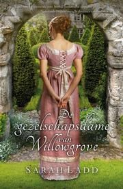 De gezelschapsdame van Willowgrove ebook by Sarah E. Ladd