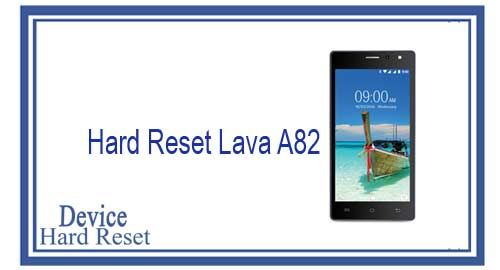 How to Hard Reset Lava A82 - Device Hard Reset