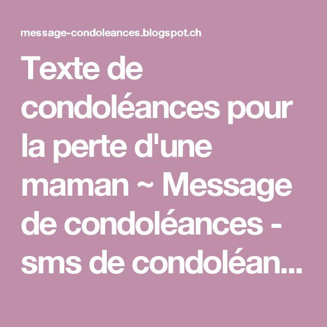 Texte de condoléances pour la perte d'une maman ~ Message de condoléances - sms de condoléances - mots de condoléances - Texte de condoléances