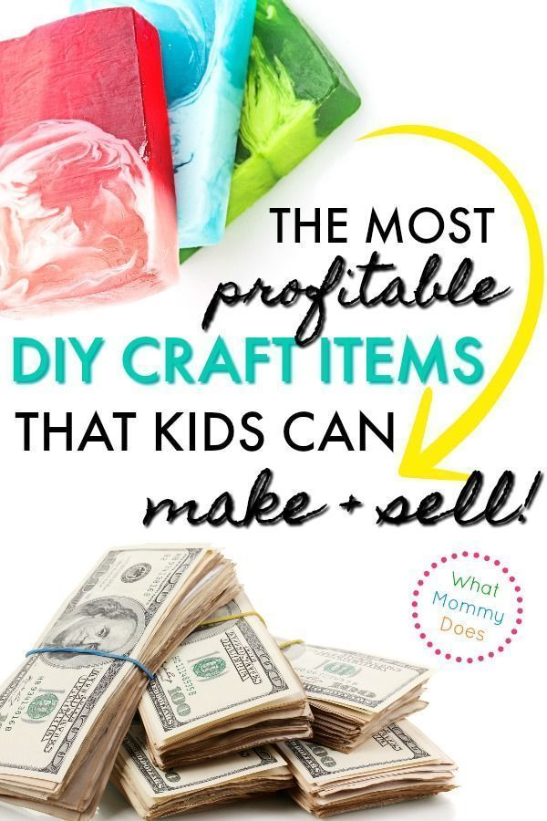 17 Best Things For Kids To Make And Sell A Great List Of Things To