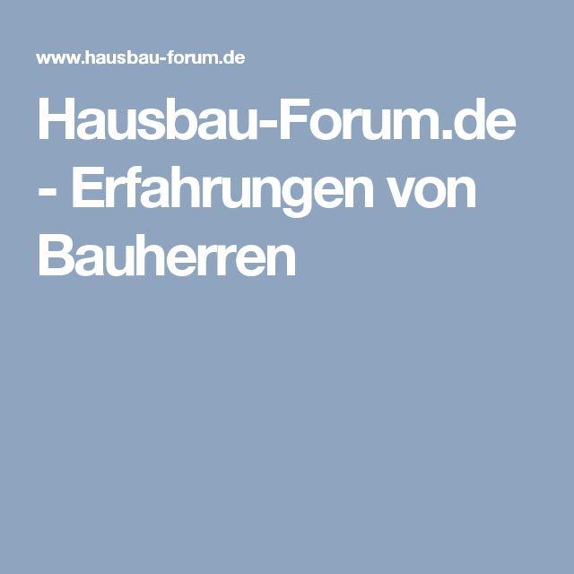 Hausbau-Forum.de - Erfahrungen von Bauherren