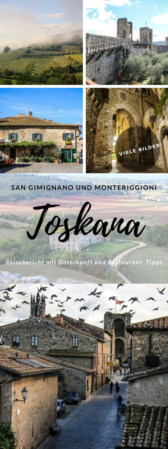 Eine Reise durch die Toskana in Italien. Viele Bilder der atemberaubenden Landschaft und der Städte San Gimignano und Monteriggioni.