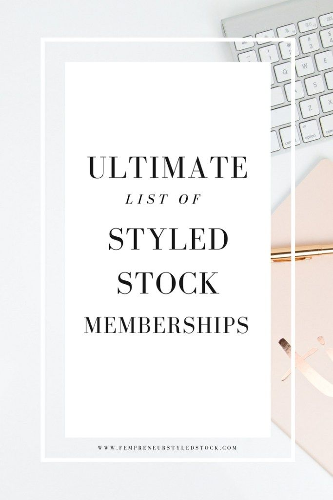 Styled Stock Membership The ultimate list