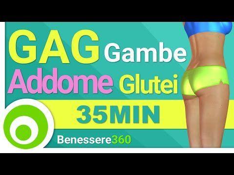 GAG: Gambe, Addominali e Glutei in 35 Minuti - Esercizi per Dimagrire e Tonificare da fare a Casa - YouTube