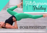 Shawn Johnson's The Body Department - Fitstagram Friday: @chalenejohnson