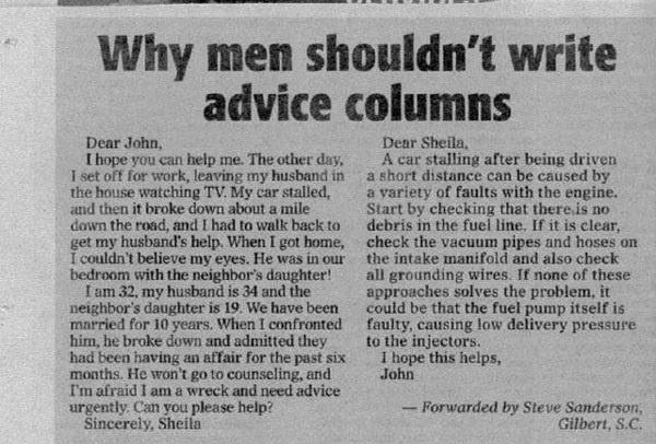 Why men shouldn't write advice columns...: Laughing, Men'S, Funny Stuff, Advice Columns, Writing Advice, Funnies, Humor, Funnystuff, Good Advice