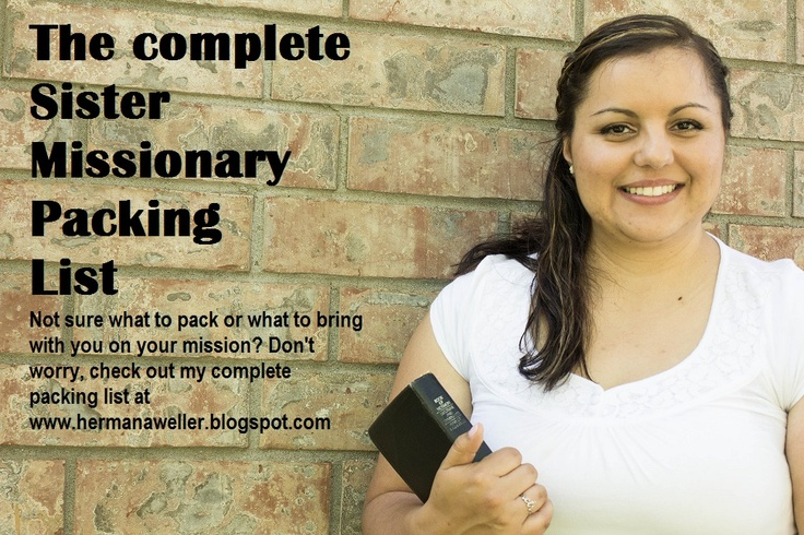 Check out my complete Sister Missionary packing list at http://hermanaweller.blogspot.com/2013/06/my-complete-sister-missionary-packing.html