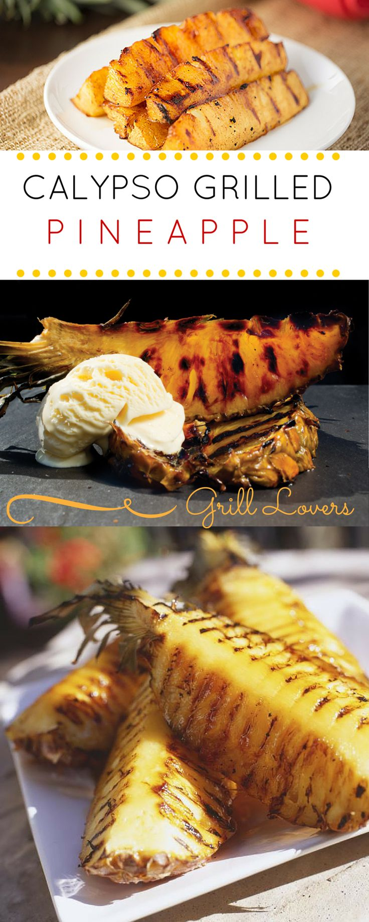 DesertRose,;,Grill Lovers' Amazing Calypso Grilled Pineapple Recipe #recipes #foodporn #foodie,;,