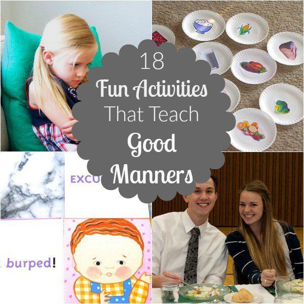 18 Fun Activities That Teach Good Manners                                                                                                                                                      More