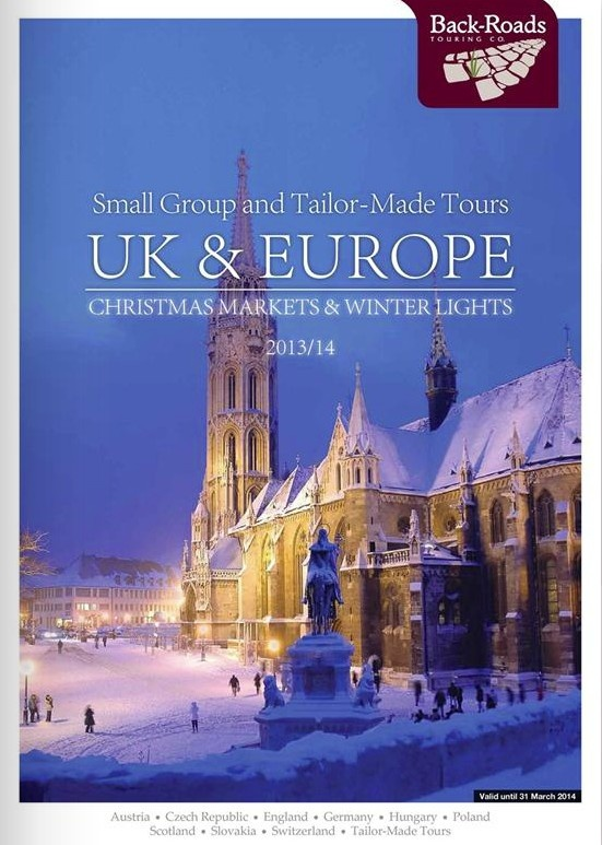 Back-Roads Touring Company - UK & Europe Winter 2013/14 Brochure. (A Virtuoso Member)