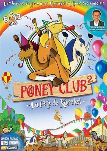 ICYMI: Poney Club 2 : La fête de Karakol