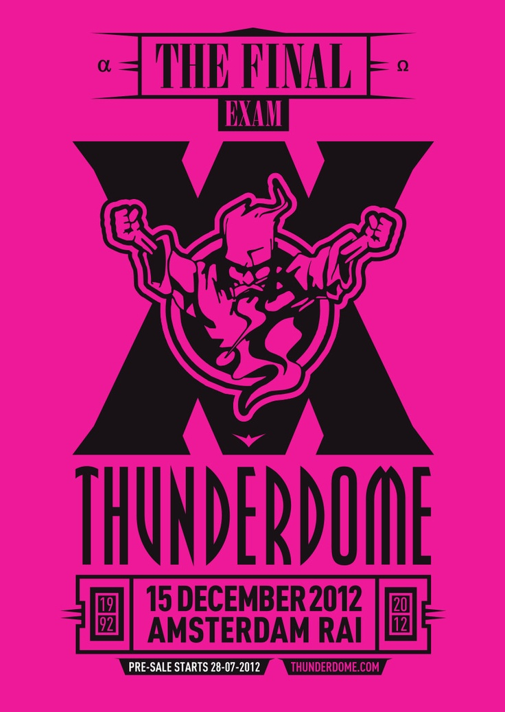 The last Thunderdome #RAI #Amsterdam #2012
