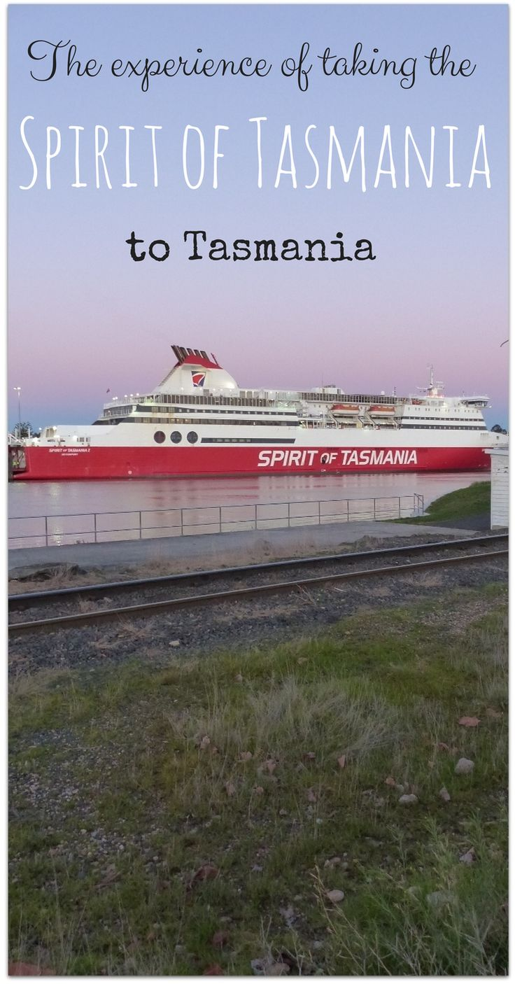 All about taking the Spirit of Tasmania to #Tasmania!
