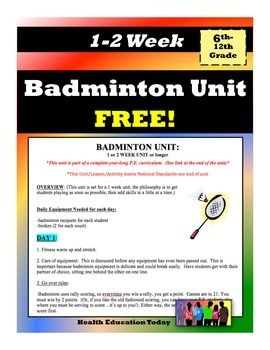 """Badminton Unit FREE!: 1-2 Week P.E. Unit for 6th -12th Grade:  This FREE Badminton unit includes: -Rules, -Court, -Skills, -Lead up games,  -How to set up tournaments,  and Technique Instruction: grip, clear shot, drop shot, smash, and serves.  It also includes a """"Study Guide,"""" """"Badminton Test"""" and """"Badminton Test Key.""""  FREE!!!!"""