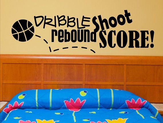 Basketball Wall Decal Basket Ball Wall Sticker Dribble Shoot Rebound Score Kids Bedroom Sport Vinyl Lettering Man Cave Mancave Decor Nursery