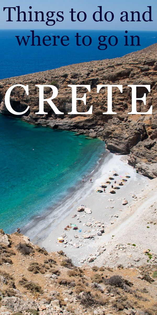 Crete things to do and where to go. It is easy to get lost in the biggest island�