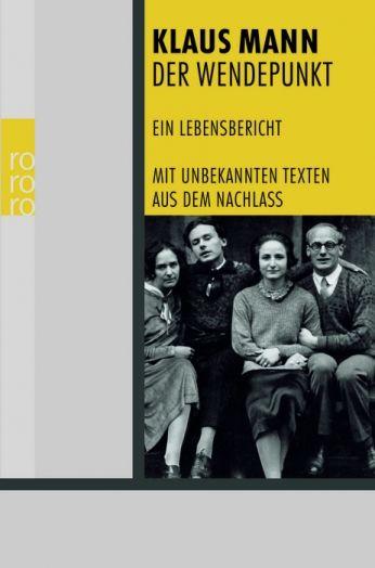 """""""Der 'Wendepunkt' erzählt ein Leben, beschreibt ein Generationen-Schicksal, illustriert eine Epoche."""" (Walter Jens)   Klaus Manns Erinnerungsbuch gehört ..."""