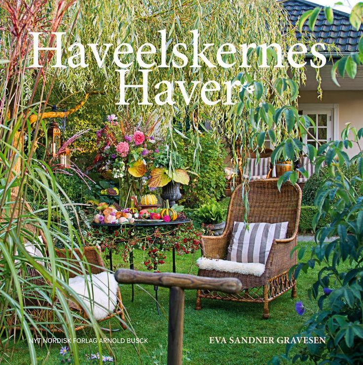 HAVEELSKERNES HAVE - The gardenlovers own gardens