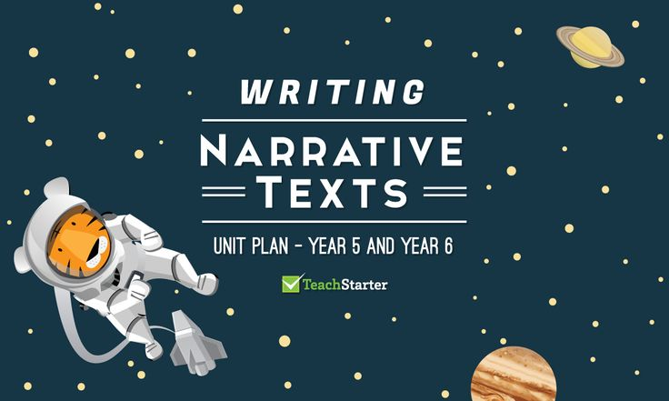 Writing Narrative Texts Unit Plan - Year 5 and Year 6