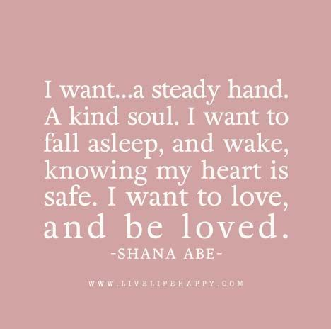 I Need Quotes About Love : want love quotes hold me quotes i want romance being loved quotes ...