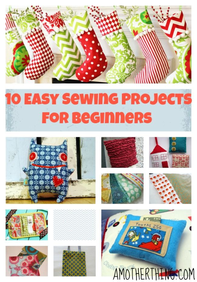 10 really simple sewing projects for beginners: a compilation for tutorials from great sites.