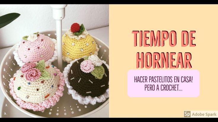 Cómo hacer unos pastelitos/cupcakes/magdalenas/ al crochet - La Magia del Crochet - YouTube