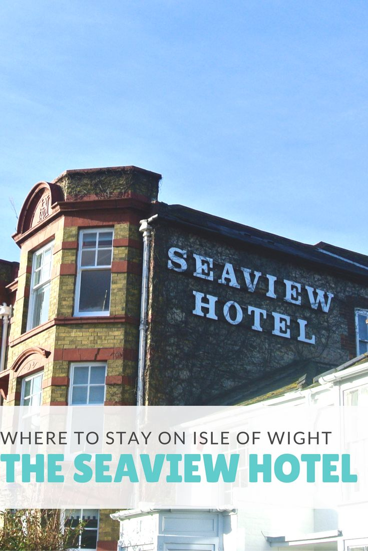 Seaview Hotel | Isle of Wight | UK Destinations | Weekend Trip |  Isle of Wight Accommodation