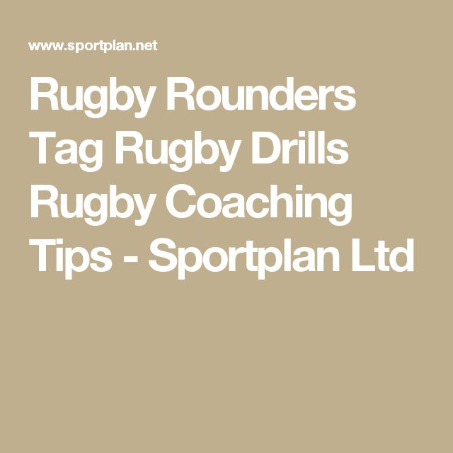 Rugby Rounders Tag Rugby Drills Rugby Coaching Tips - Sportplan Ltd