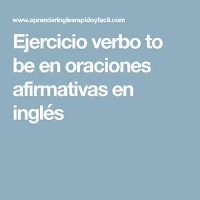 Ejercicio verbo to be en oraciones afirmativas en inglés