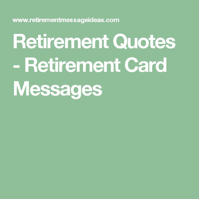 17 Best Ideas About Retirement Card Messages On Pinterest