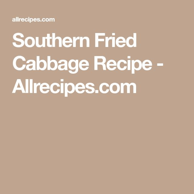 Southern Fried Cabbage Recipe - Allrecipes.com