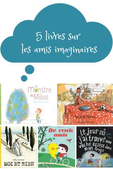 5 livres sur les amis imaginaires
