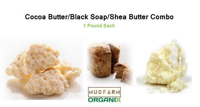 MudFarm Organix Botanicals - Cocoa/Shea/Black Soap Combo - 1 Lbs Each, $59.99 (http://mudfarmorganix.com/cocoa-shea-black-soap-combo-1-lbs-each/)