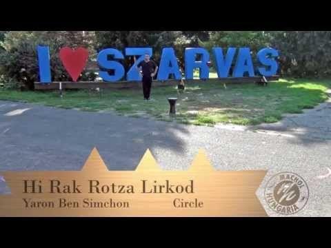 Hi Rak Rotza Lirkod - Yaron Ben Simchon teaching and dancing