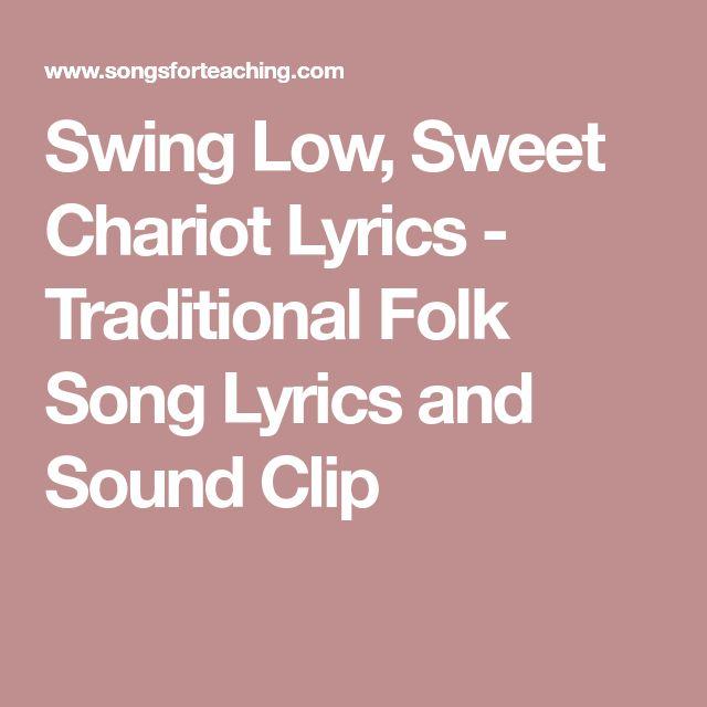 Swing Low, Sweet Chariot Lyrics - Traditional Folk Song Lyrics and Sound Clip