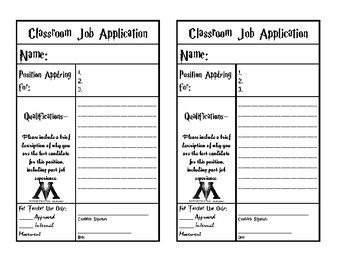 This is a classroom job application used in my Upper Elementary Class. It is Harry Potter themed to match our classroom. It's a basic, blank form on a half sheet of paper.