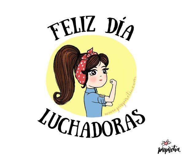 Feliz día de la mujer, hoy y todos los días. www.pizpiretia.com - Diseño gráfico y web.