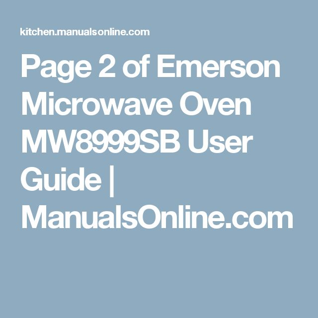 Page 2 of Emerson Microwave Oven MW8999SB User Guide | ManualsOnline.com