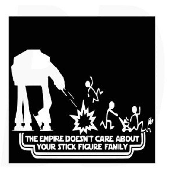 The empire does'nt care about your stick figure family svg, dxf, eps cutting files for cricut and Silhouette Cameo