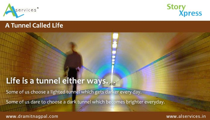 A Tunnel Called Life