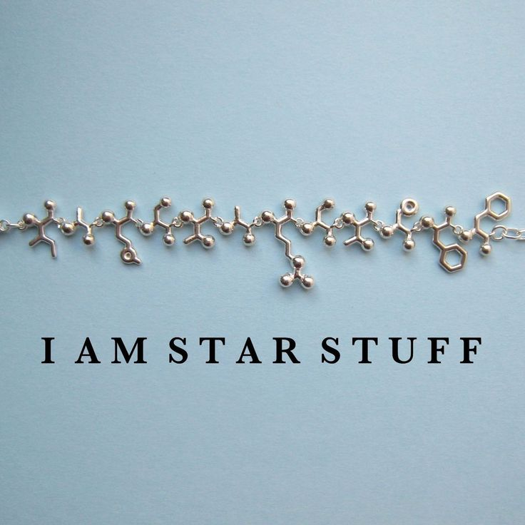 Necklace that says 'I am star stuff' written in amino acid code. i mean COME ON! How cool is this?  yes i am