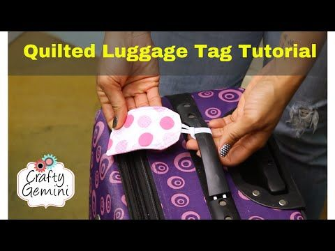 Keep Track Of Your Luggage In Style With These Quilted Luggage Tags, Made From Scraps! - 24 Blocks