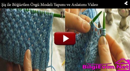 Şiş ile Böğürtlen Örgü Modeli Yapımı ve Anlatımı Videolu
