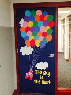 "Classroom door decor inspired by the movie Up. Instead of a house, I made a school house. ""The sky is the limit."""