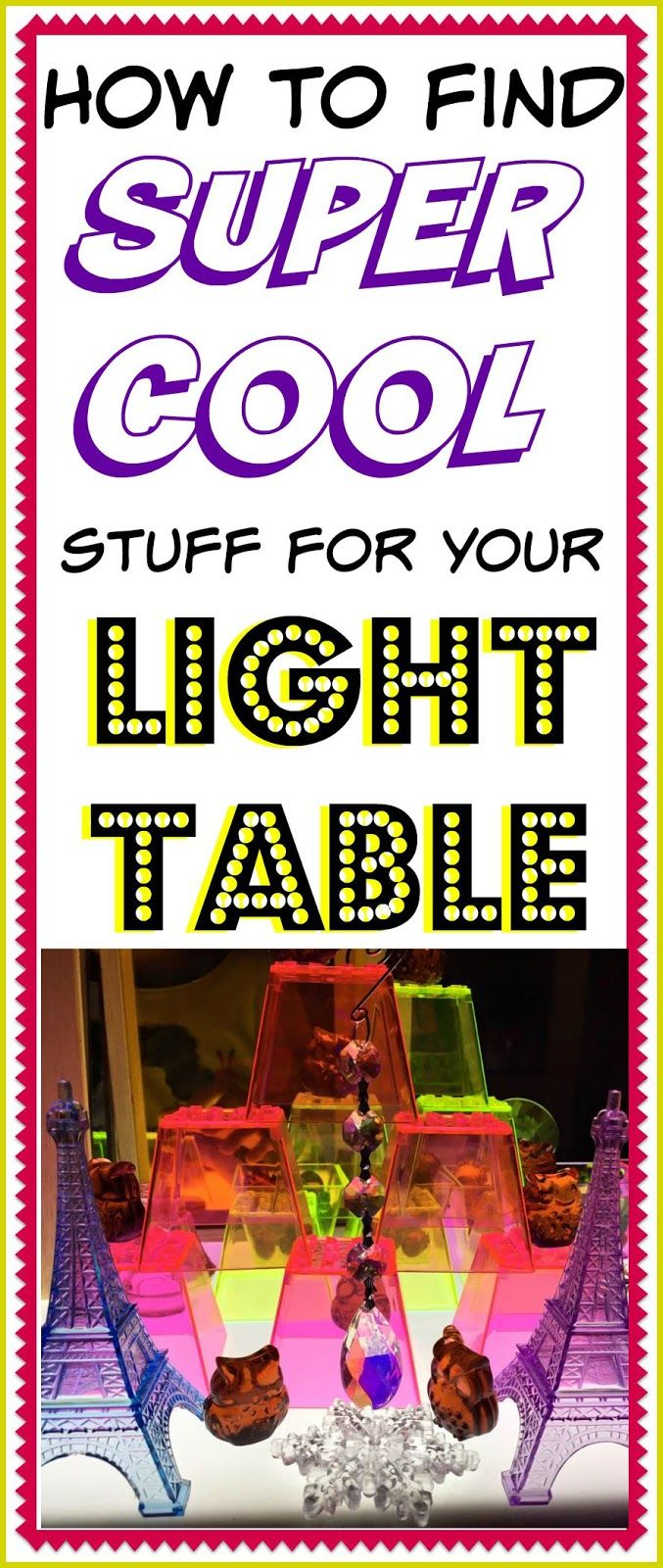 Child craft light table - How To Find Super Cool Stuff For Your Light Table