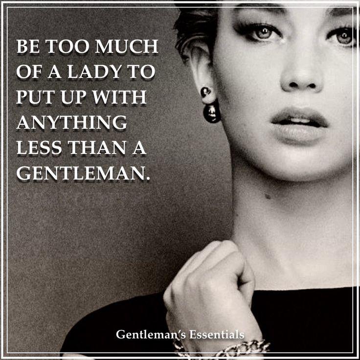 Gentleman Quote     www.gentlemans-essentials.com