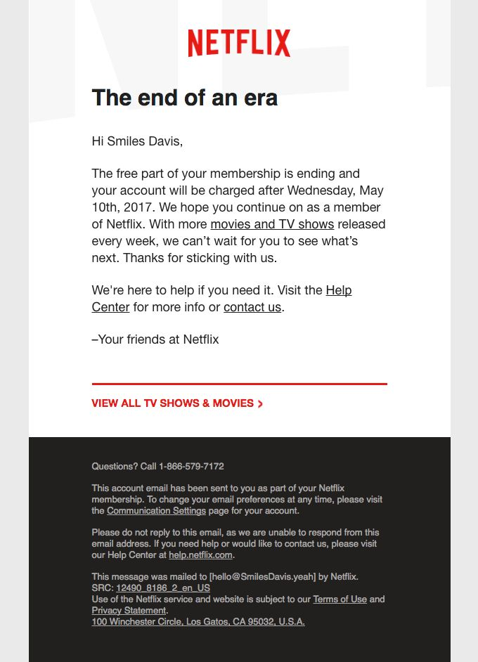 Your free Netflix trial is ending- let's stay together - Really Good Emails