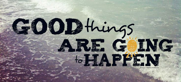 Good Things Are Going To Happen FB Cover Photo