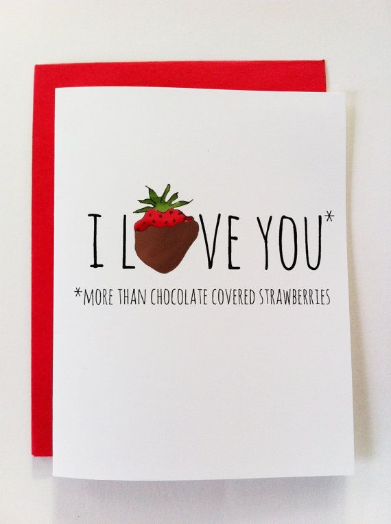 Quot I Love You More That Chocolate Covered Strawberries