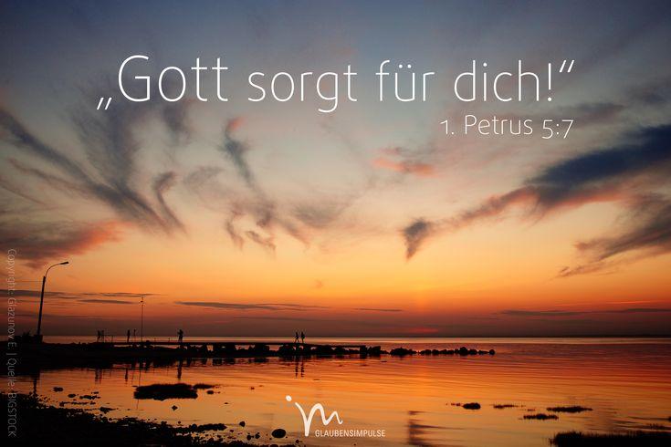 """""""#Ladet alle eure #Sorgen bei #Gott ab, denn er #sorgt für euch."""" #1. #Petrus 5:7 #glaubensimpulse"""